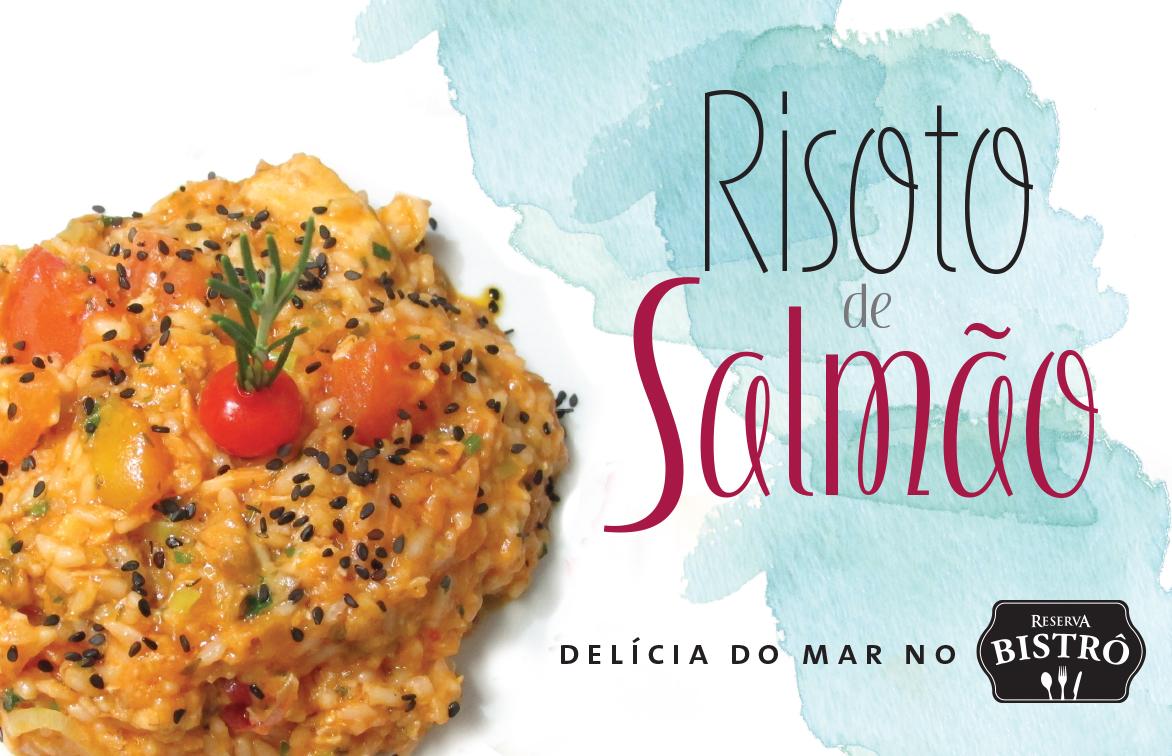 SUGESTÃO DO CHEF: RISOTO DE SALMÃO.