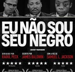 Eu Não Sou Seu Negro, filmes em cartaz no cinema Reserva Cultural, indicado ao Oscar 2017 de melhor documentário