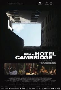 Era o Hotel Cambridge, filme em cartaz no Cinema reserva Cultural São Paulo.