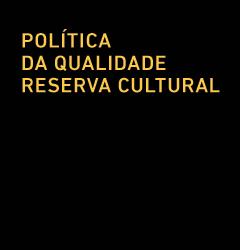 POLÍTICA DA QUALIDADE RESERVA CULTURAL CINEMA